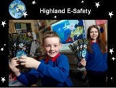The HIghland Council E-Safety Approach