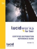 LucidWorks for Solr Certified Distribution Reference Guide
