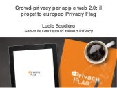 Crowd-privacy per app e web 2.0: il progetto europeo Privacy Flag - festival ICT 2015