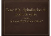 Luxe 2.0 digitalisation point de vente