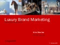 Luxury Brand Marketing Keynote -  Brand Masterclass Week 3