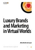 Luxury Brands in Virtual Worlds