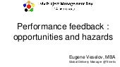 Performance feedback : opportunities and hazards