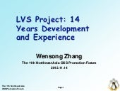 LVS development and experience