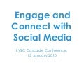 Engage and Connect with Social Media