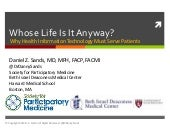 Whose Life Is It Anyway? Why Health Information Technology Must Serve Patients