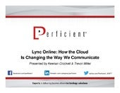 Lync online: How the cloud is chang...