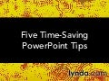 Five Time-Saving PowerPoint Tips | lynda.com