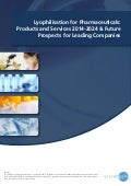 Lyophilisation for Pharmaceuticals Products and Services 2014-2024