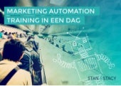 Stan & Stacy Marketing Automation Training in 1 dag