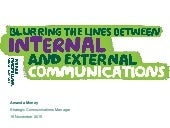 Inside out – the blurring of internal and external communications. Changing the game: trends in internal communications seminar, 19 November 2015