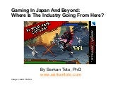 Trends In Gaming In Japan And Beyon...