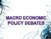 Macro economic policy debates