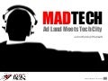 MadTech - Ad Land Meets Tech City