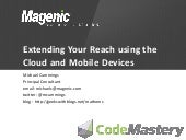 Extending Your Reach using the Clou...