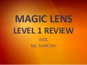 Magic Lens Level One Review