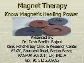 Magnet Therapy : Know the healing p...