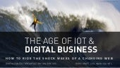 The Age of the IOT & Digital Business