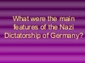 Main Features of Nazi Germany