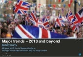 Major Trends: 2013 and Beyond