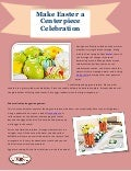 Make easter a centerpiece celebration