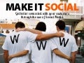 Social Media: Make it social - Get better connected