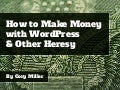 How to Make Money with WordPress