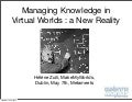 Virtual Worlds for Knowledge Management - Makemyworlds Metameets 2010 speech