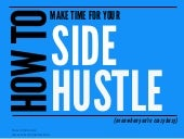 How To Make Time For A Side Hustle