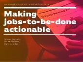 Making jobs-to-be-done actionable / Service Design Drinks
