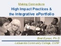 Making Connections - High Impact Practices & the Integrative ePortfolio