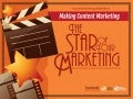 Making Content Marketing the Star of Your Marketing - A Content Marketing World eBook