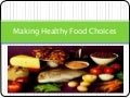 Making healthy food choices
