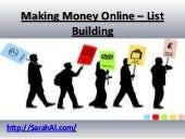 Making money online – list building