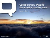 Collaboration - Making The World A ...