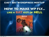 Making WordPress Fly