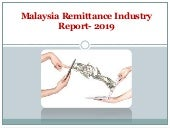 Malaysia International Remittance Industry Report - 2019