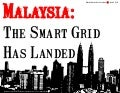 [Smart Grid Market Research] Malaysia: The Smart Grid Has Landed, March 2012