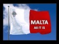 Malta As It Is