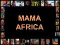 Mama Africa (AFRICA HD YOUTUBE VIDEO)