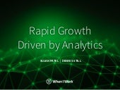 Rapid Growth Driven by Analytics