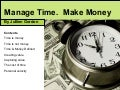 Manage Time Make Money
