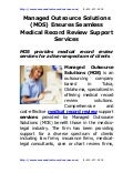 Managed Outsource Solutions (Mos) Ensures Seamless Medical Record Review Support Services