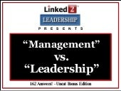 Management vs. Leadership - Linked...