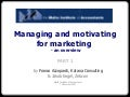 Managing And Motivating For Marketing