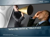 Managing Difficult Employees