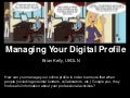 Managing Your Digital Profile