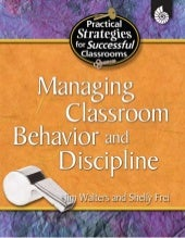 Managing classroom behavior and dis...