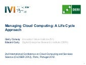 Managing Cloud Computing: A Life Cy...