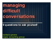 Managing Difficult Conversations:9 Questions to Ask Yourself